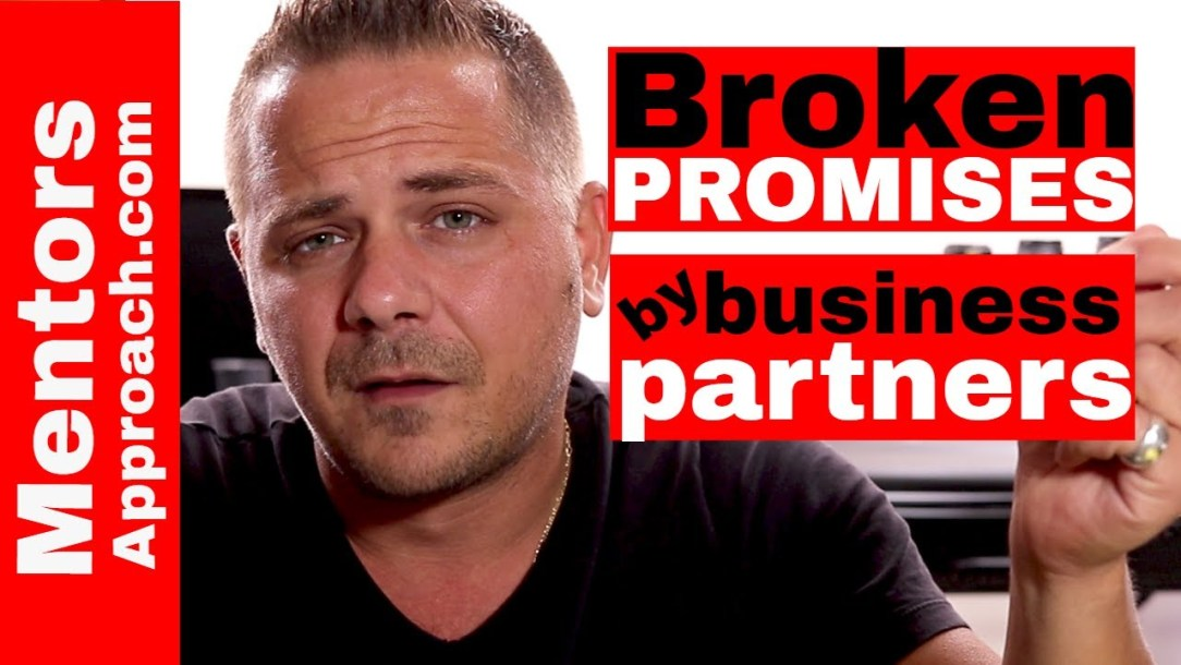 Broken Promises, Starting a Business and Business Partners