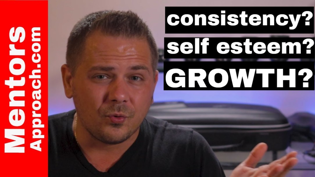Consistency and Self Esteem | How to be More Consistent in Life
