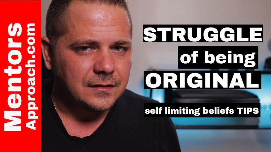 I'm NOT original  | Self Limiting Beliefs Tips
