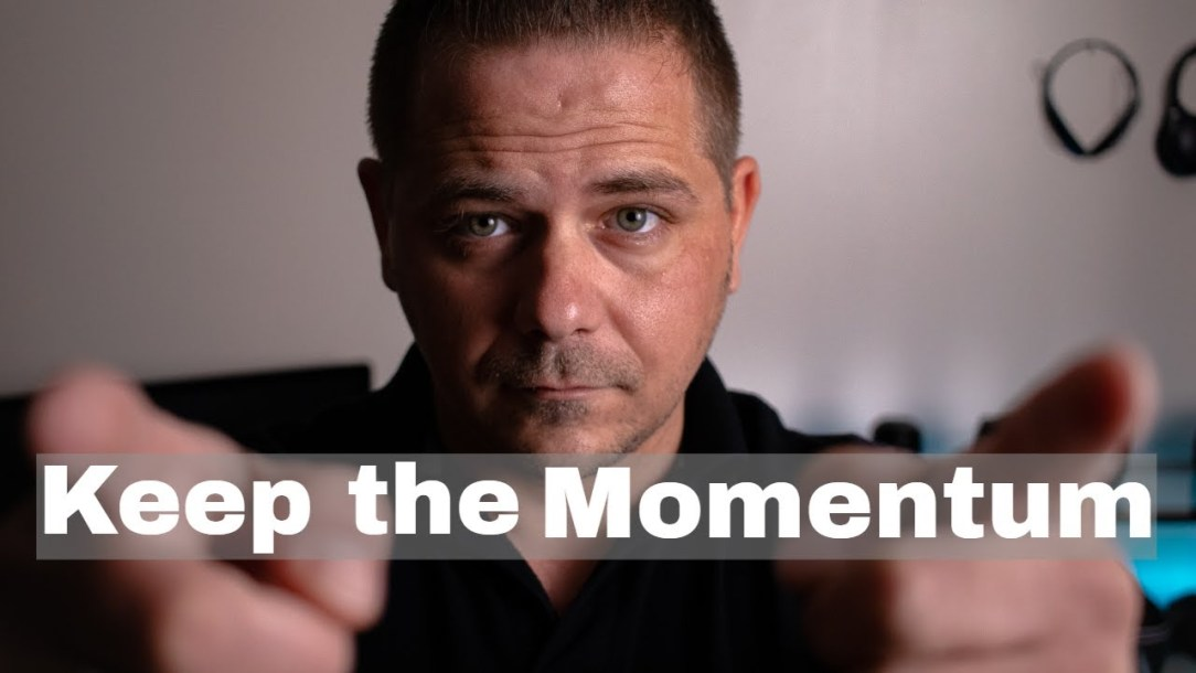 How to Keep the Momentum | Keep Building Momentum