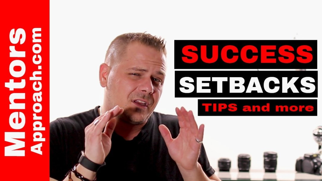 Dealing with success setbacks. Tips on how to deal with setbacks in my success.