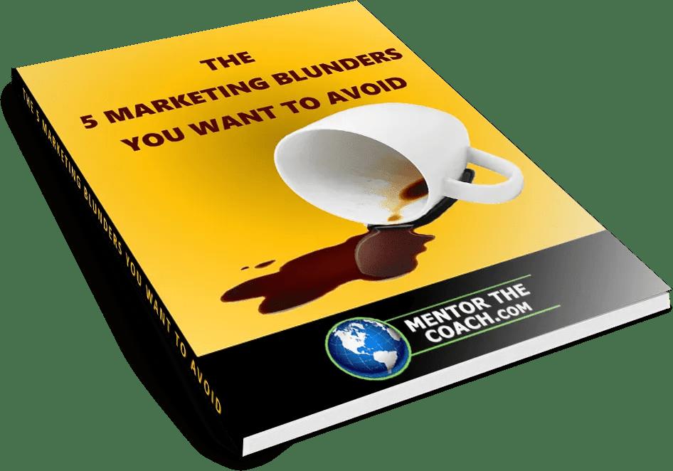 5-Marketing-Blunders-Mini-Report