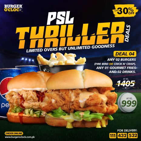 Burger o clock PSL Deal