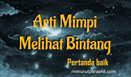 Makna Bermimpi untuk Melihat Bintang yang Baik