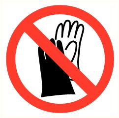 Gants interdits