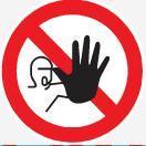 Interdiction stricte de passage
