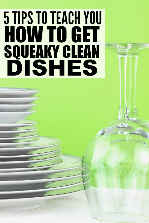 If you're tired of your dishes looking dull and dirty, even after they've been through a full dishwasher cycle, these tips will teach you how to get squeaky clean dishes every single time! I particularly like tip # 5! #testdrivemoms