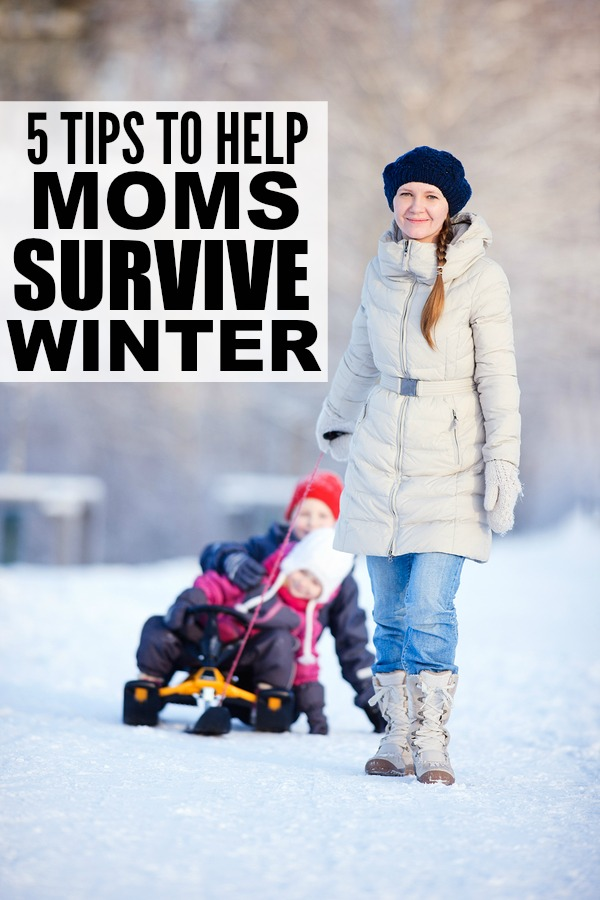 If you're sick of the cold temperatures, snow, and all of the other miserable things winter brings with it, this list of 5 simple tips to help moms survive winter is for you!