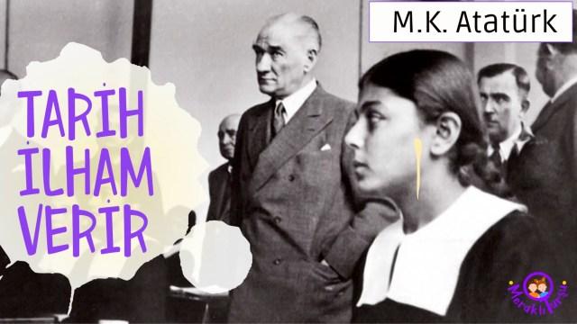 Tarih ilham verir!, Atatürk, tarih, cumhuriyet, kurtuluş savaşı, Türkiye,