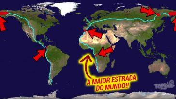 E se fosse construída uma unica estrada que ligasse todo o mundo