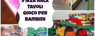 9 IKEA hack di tavoli per bambini #DIY