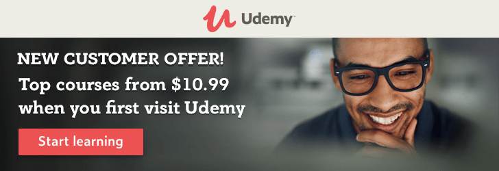 New customer offer! Top courses from $10.99 when you first visit Udemy
