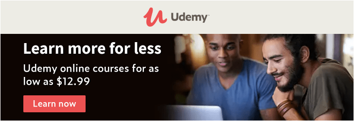 *Learning that's big on value, not price. Udemy online courses from $12.99 during this sale.