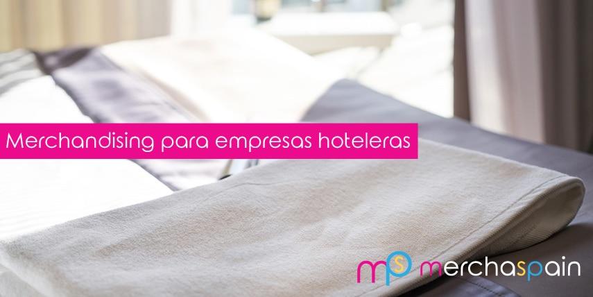 Merchandising personalizado para empresas hoteleras