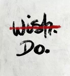 wish. do.