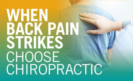 When Back Pain Strikes, Choose Chiropractic Care