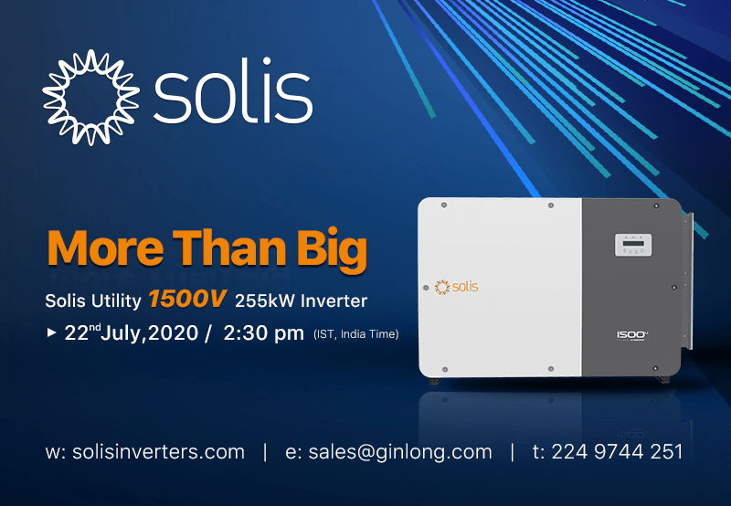 Solis to Launch its 255K Solar Inverter on 22 July 2020
