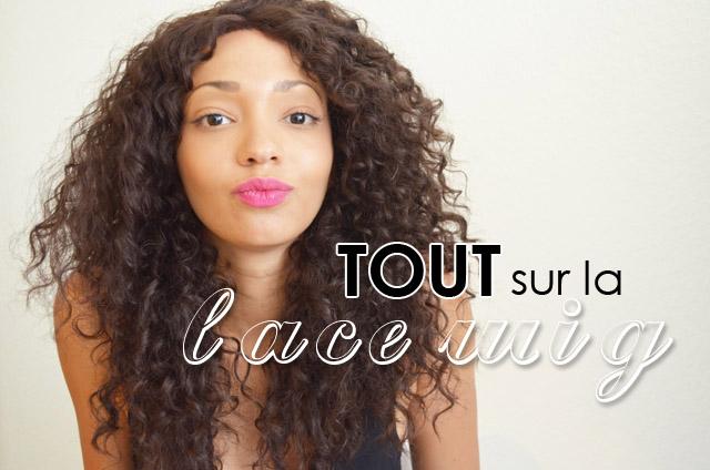 mercredie-blog-mode-beaute-suisse-geneve-lace-wig-solange-test-perruque-cheveux11