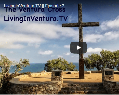 Living In Ventura: A short History of a wooden Cross