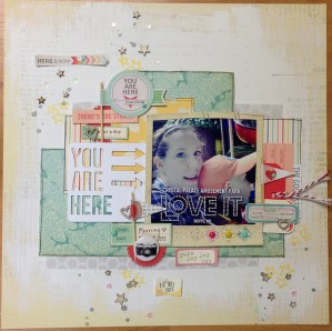 You Are Here & Still In Good Spirits (2 Scraptastic layouts)