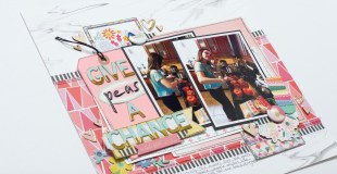 Scrapbooking Process: Give Peas a Chance
