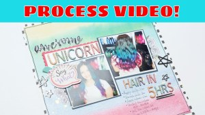 Scrapbooking Process: Awesome Unicorn Hair