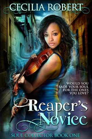 Reaper's Novice (Soul Collector #1) by Cecilia Robert