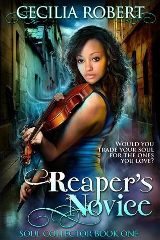 Reaper's Novice (Soul Collector #1) by Cecilia Robert