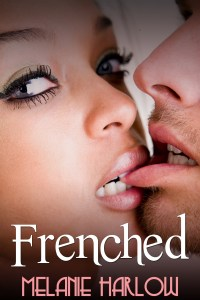 New Release: Frenched by Melanie Harlow