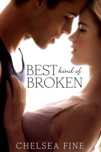 Best Kind of Broken by Chelsea Fine: Release Day Launch!!!