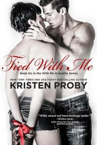 Tied With Me by Kristen Proby