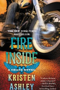 Fire Inside by Kristen Ashley Release Blitz REVIEW & TWO GIVEAWAYS!