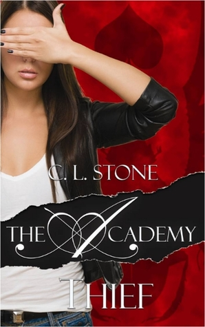 The Academy: Thief (Scarab Beetle Series #1) C.L. Stone