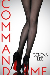Teaser Blitz: Command Me by Geneva Lee