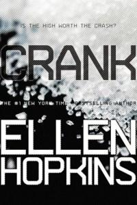 Crank (Crank #1) by Ellen Hopkins