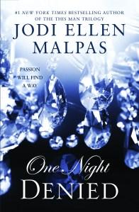 One Night: Denied by Jodi Ellen Malpas (It's MILLER TIME!)