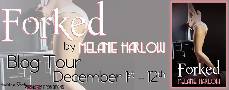 Blog Tour: Forked by Melanie Harlow