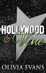Hollywood & Vine by Olivia Evans