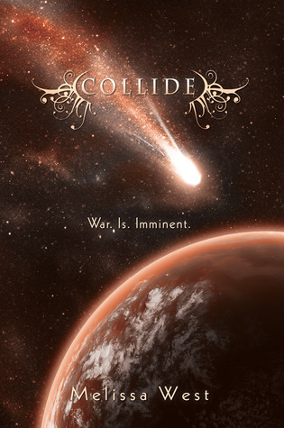 Blog Tour: Collide (The Taking #3) by Melissa West Review +Giveaway!!!