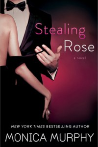 Stealing Rose by Monica Murphy