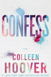 Reviews: Confess by Colleen Hoover