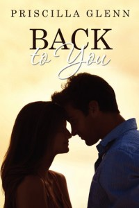 Review: Back to You by Priscilla Glenn