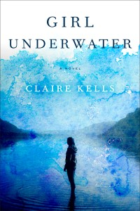 Review: Girl Underwater by Claire Kells