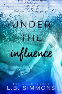 Pre-Release Tour: Under the Influence by L.B. Simmons