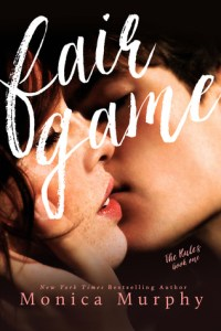 Release Day Blast: Fair Game by Monica Murphy