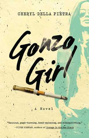 ARC REVIEW: Gonzo Girl by Cheryl Della Pietra