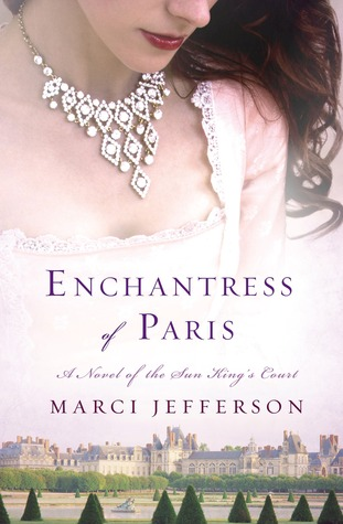 Enchantress of Paris by Marci Jefferson Review + GIVEAWAY!!!