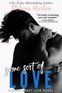 Some Sort of Love by Melanie Harlow + Giveaway