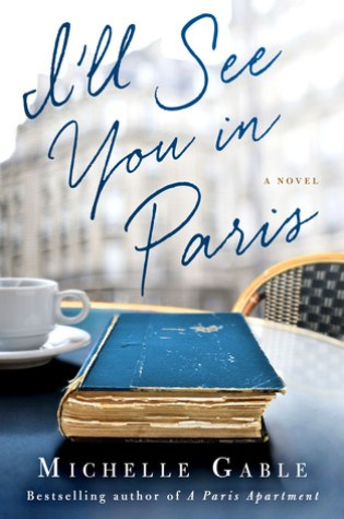 Summer Reading Abroad: I'll See You in Paris Review + GIVEAWAY!