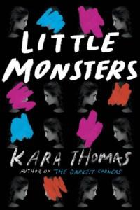 Little Monsters by Kara Thomas
